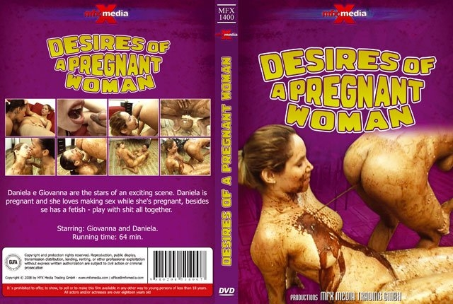 Desires of a Pregnant Scat Woman and Giovana, Daniela 2018 [SD MPEG-4 Video 540x360 29.970 FPS 908 kb/s] [397 MB]